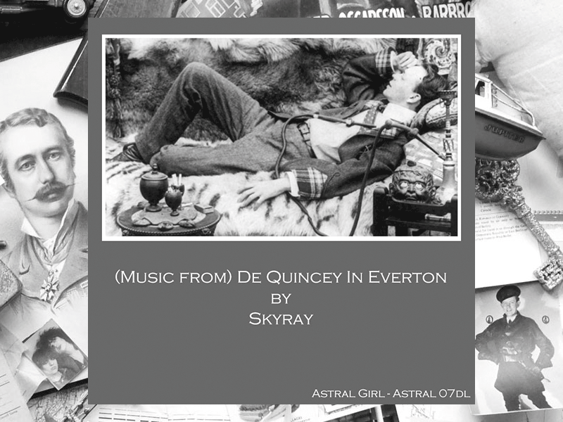 Skyray - Music From - De Quincey In Everton - DL